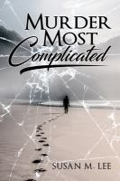 Murder Most Complicated