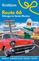 Roadtrippers Route 66 : Chicago to Santa Monicavi, 306 pages : color illustrations ; 20 cm