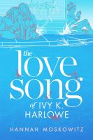 The Love Song of Ivy K. Marlowe
