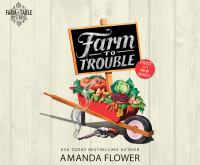 FARM TO TROUBLE (CD)
