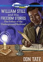 William Still and His Freedom Stories: The Father of the Underground Railroad (DVD)
