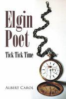 Elgin Poet: Tick Tock Time