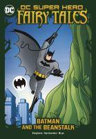 Batman and the Beanstalk