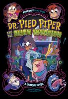 Dr. Pied Piper and the Alien Invasion
