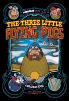 The Three Little Flying Pigs