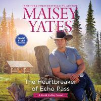 The Heartbreaker of Echo Pass