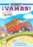 ¡Vamos! Let's Cross the Bridge