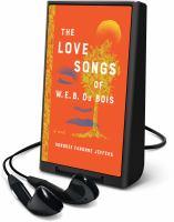 Love Songs Of W.E.B. Du Bois