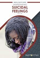 Understanding Suicidal Feelings