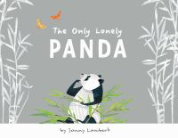 The Only Lonely Panda