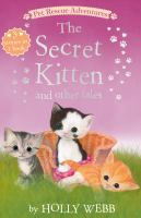 The secret kitten and other tales