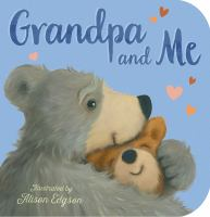 Grandpa and Me.