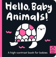 Hello, Baby Animals!