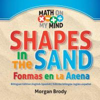 Shapes in the Sand: Formas En La Arena