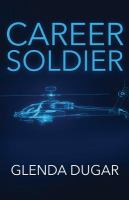 Career Soldier