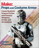 Make: Props and Costume Armor