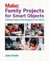 Make, Family Projects for Smart Objects