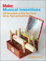 Make: Musical Inventions