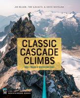 Classic Cascade Climbs