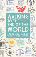 Walking to the End of the World