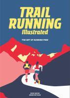 Trail Running Illustrated