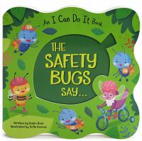 The safety bugs say...