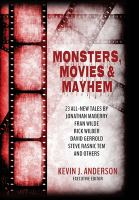 Monsters, Movies & Mayhem