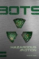 Hazardous Motion