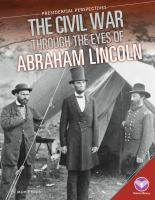 The Civil War Through the Eyes of Abraham Lincoln