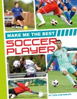 Make Me the Best Soccer Player