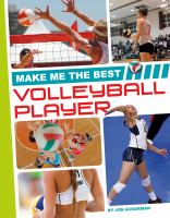 Make Me the Best Volleyball Player