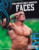 Pro Wrestling's Greatest Faces