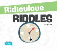 Ridiculous Riddles