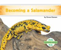 Becoming A Salamander