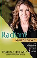 Radiant Again & Forever
