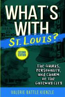 What's With St. Louis?