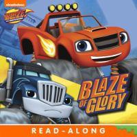 Blaze of Glory (nickelodeon Read-along)