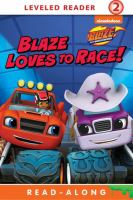Blaze Loves to Race