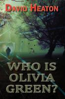 Who Is Olivia Green?