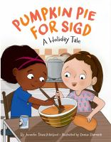 Pumpkin Pie For Sigd: A Holiday Tale