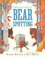 A Beginner's Guide to Bear Spotting
