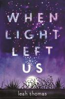 When Light Left Us