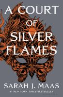 A court of silver flames757 pages : map ; 25 cm