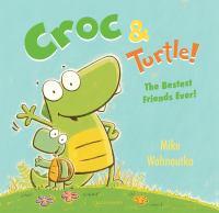 Croc & Turtle!