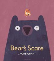 Bear's Scare - Grant, Jacob