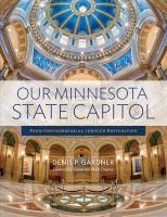 Our Minnesota State Capitol