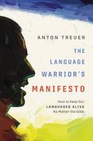 The Language Warrior's Manifesto