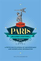 Everything About Paris (or Almost Everything)