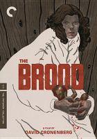 The brood [videorecording (DVD)]