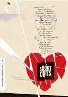Short cuts [videorecording (DVD)]